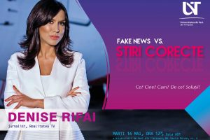 Denise Rifai, în dialog cu studenții UVT: Fake news vs. știri corecte