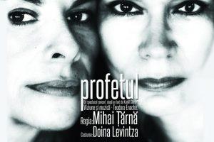 """""""Profetul"""", un spectacol-concert pentru spirit în turneu la Teatrul Național """"Mihai Eminescu"""" din Timișoara"""