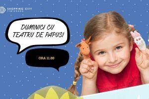 Teatrul de păpuși se întoarce la Shopping City Timișoara