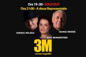 3M: Mălăele, Morgenstern și Mihăiță – bis înainte de începerea spectacolului