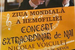 Concert extraordinar al maestrului Nicolae Voiculeţ de Ziua Internațională a Hemofiliei