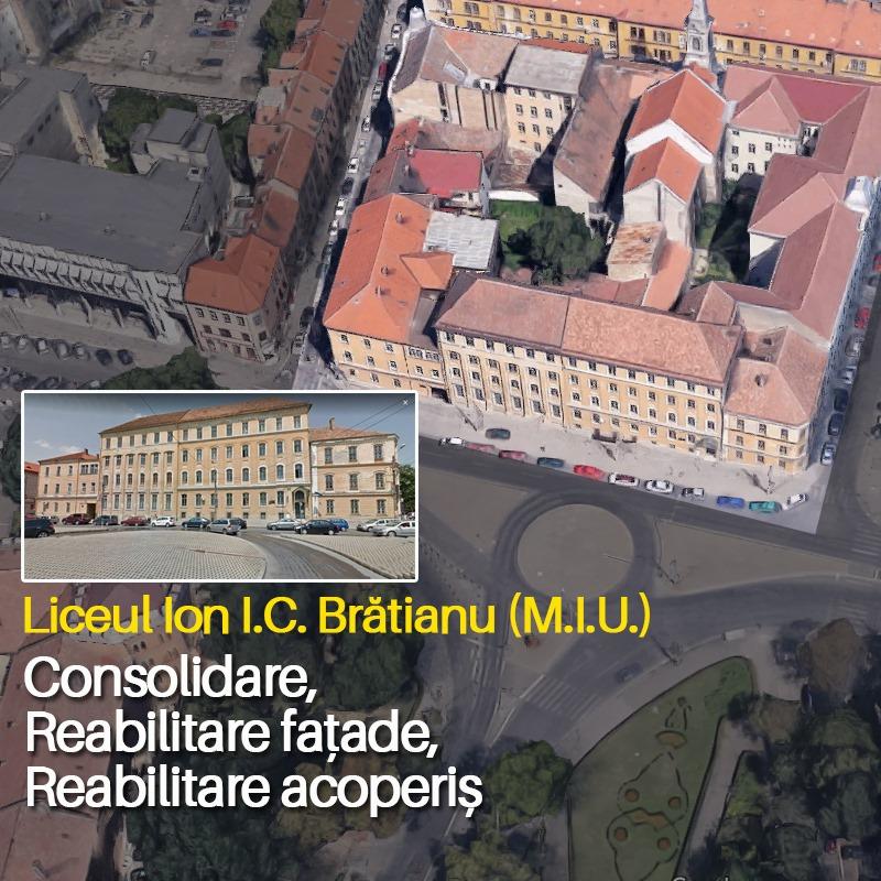Pas important pentru reabilitarea Liceului Ion I.C. Brătianu