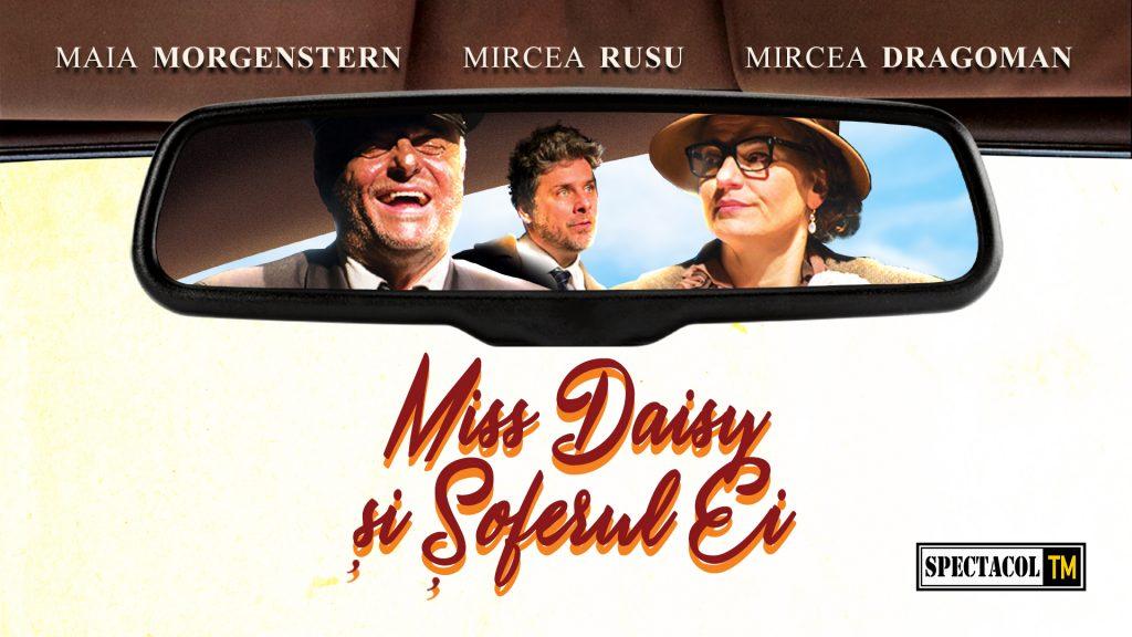 Maia Morgenstern aduce povestea lui Miss Daisy pe scena din Timișoara