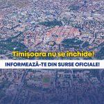 Zvonuri şi panică. Robu asigură: Timișoara nu se închide!