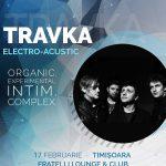 Travka concertează Electro-Acustic la Timișoara