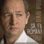 Să fii român: Dan Puric își lansează noul volum la Timișoara