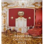 """ASR Principele Radu al României lansează în 12 iunie la Timișoara  """"Povestea Castelului Peleş"""""""