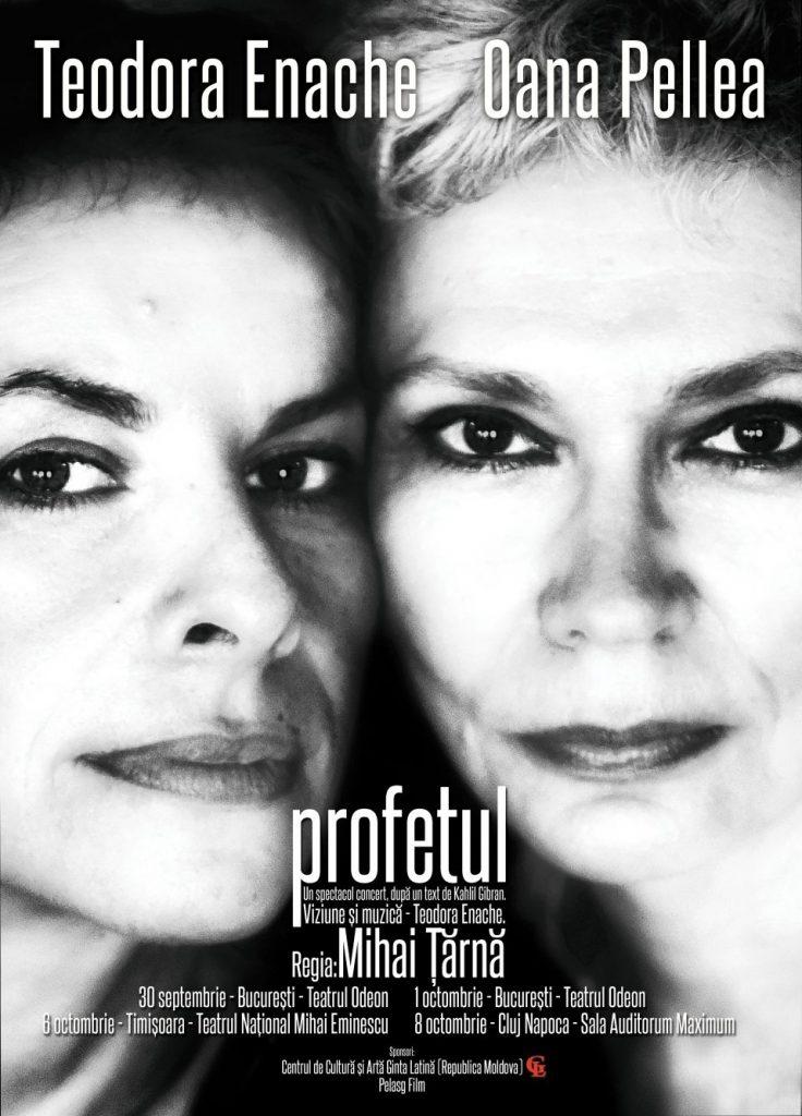 Profetul, un spectacol-concert în premieră la Timişoara cu Oana Pellea şi Teodora Enache