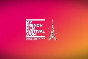 """MyFrenchFilmFestival 2018"". Film francez oriunde v-aţi afla"