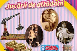 Jucării din alte vremuri, expuse la Muzeul Banatului
