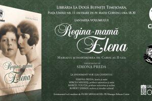 """Cartea """"Regina-mamă Elena"""", lansată la Timișoara"""