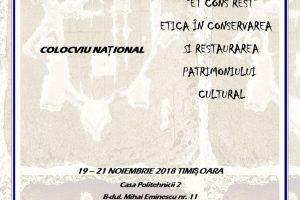 Colocviu naţional de etică în conservarea și restaurarea patrimoniului cultural, organizat de Muzeul Banatului