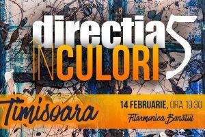Direcția 5 revine de Valentine's Day la Timișoara