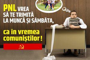 ALDE: PNL dă o palmă libertății câștigate în 1989: vrea ca românii să muncească și sâmbăta!