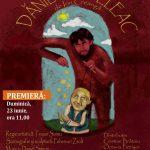 """Dănilă Prepeleac, ultima premieră a stagiunii la Teatrul """"Merlin"""""""