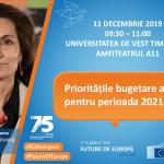 Bugetul și prioritățile UE pentru 2021-2027, în dezbatere la Timișoara