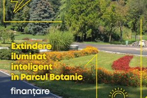 Se extinde reţeaua de iluminat inteligent în Parcul Botanic