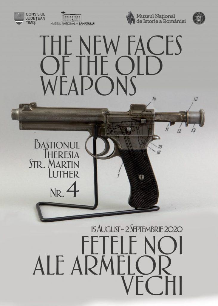 """""""Fețele noi ale armelor vechi"""" la Muzeul Național al Banatului"""
