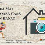 Concurs foto organizat de Muzeul Banatului: Cea Mai Frumoasă Casă din Banat