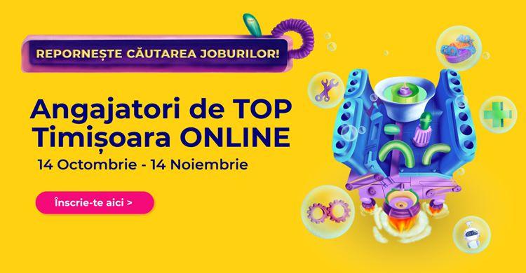 Cel mai mare târg de carieră din Banat, Angajatori de TOP Timișoara, va avea loc exclusiv online