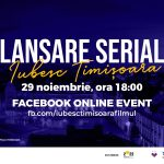 """Serialul """"Iubesc Timișoara"""", lansat duminică în mediul online"""
