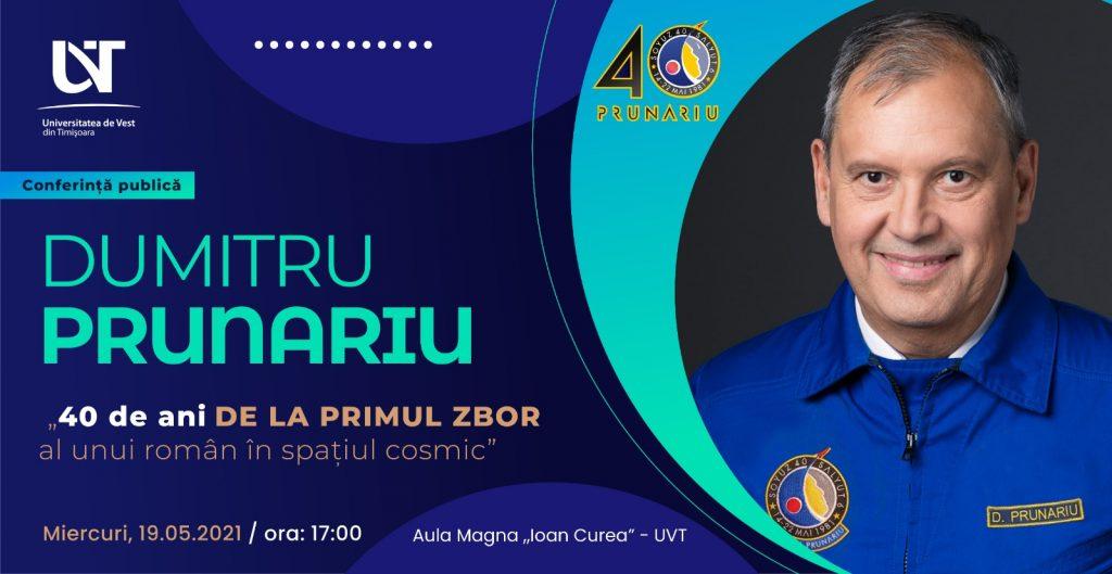 Cosmonautul Dumitru Prunariu, invitat la UVT. Ce conferință va susține