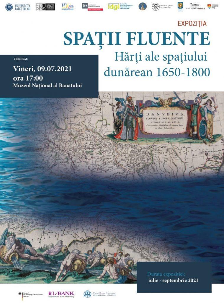 """Expoziția internațională """"Spaţii fluente. Hărţi ale spaţiului dunărean 1650-1800"""""""