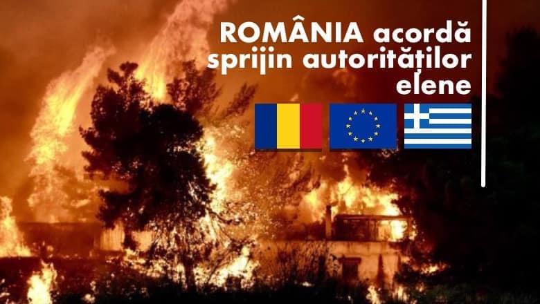 Statul român, pregătit să acorde sprijin autorităților din Grecia