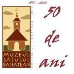 Muzeul Satului Bănățean Timișoara împlinește 50 de ani. Duminică va organiza Ruga bănățeană
